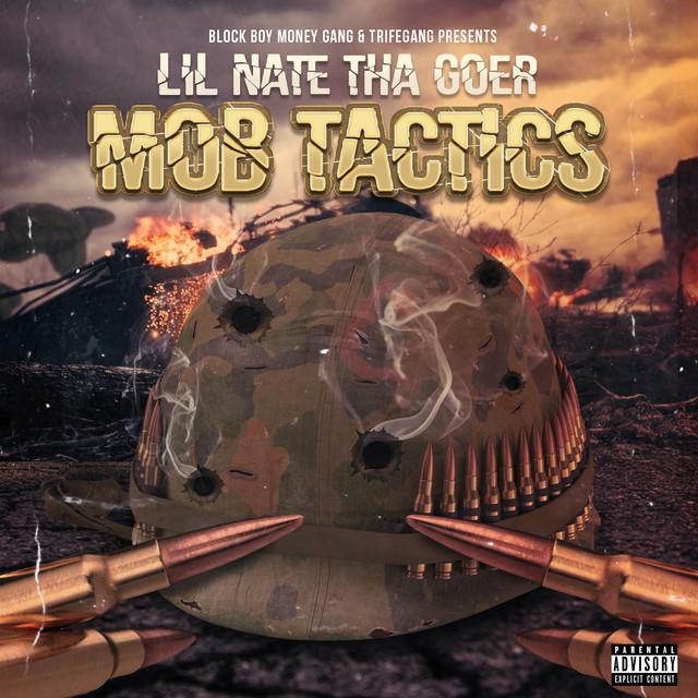 Lil Nate Tha Goer - Mob Tactics