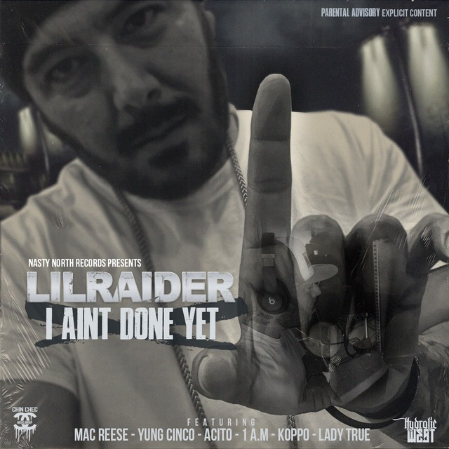 Lil Raider – I Aint Done Yet – EP