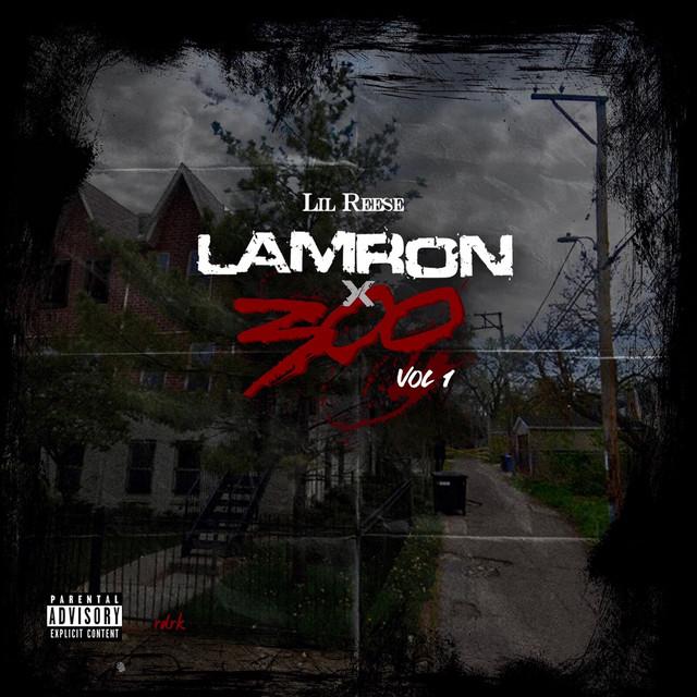 Lil Reese – Lamron 1
