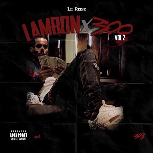 Lil Reese – Lamron 2