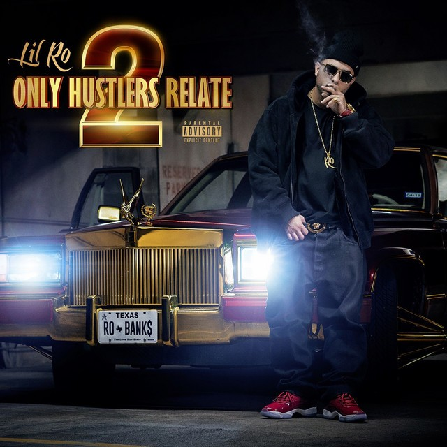 Lil Ro – Only Hustlers Relate 2
