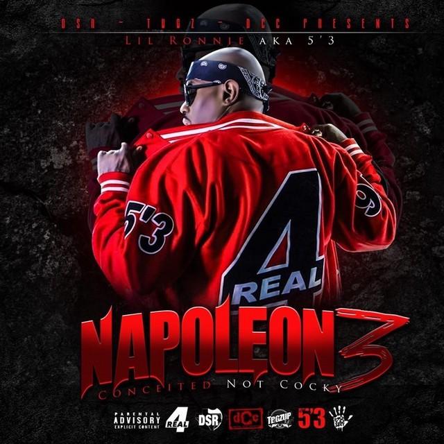Lil Ronnie Mr 5'3 – Napoleon 3