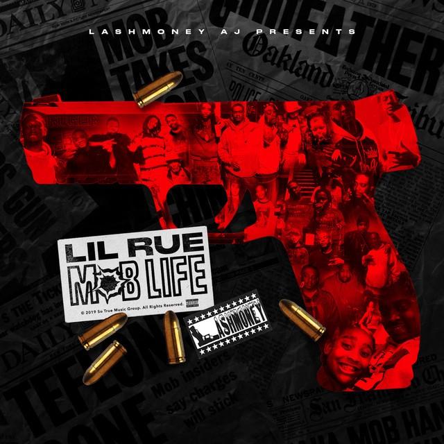 Lil Rue – Lil AJ Presents Mob Life