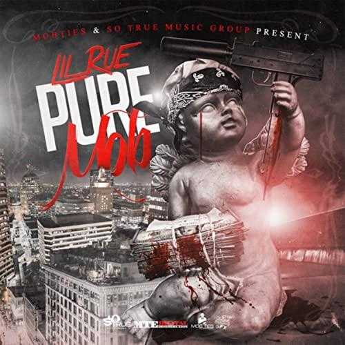 Lil Rue – Pure Mob