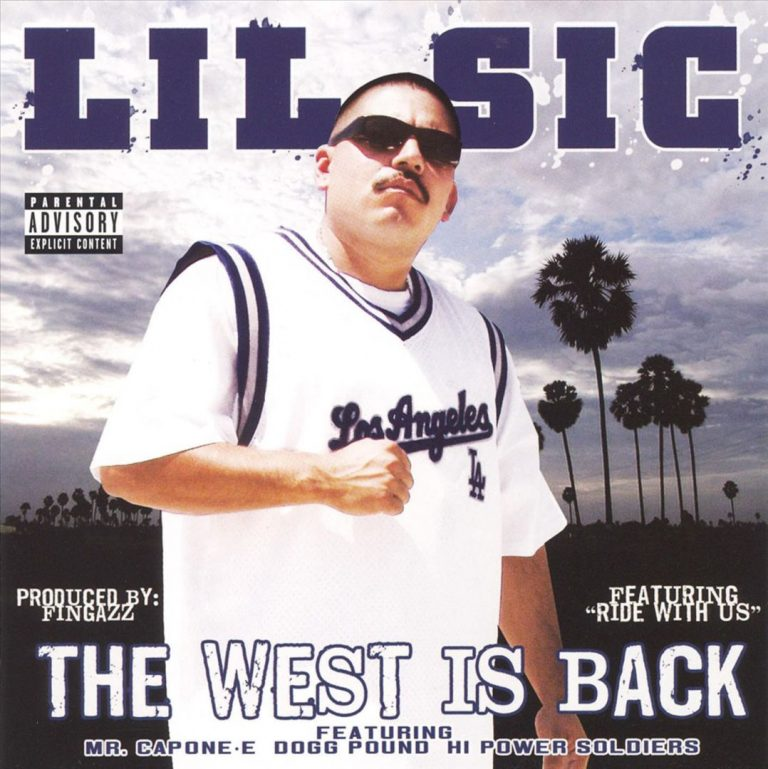 Lil Sic – The West Is Back
