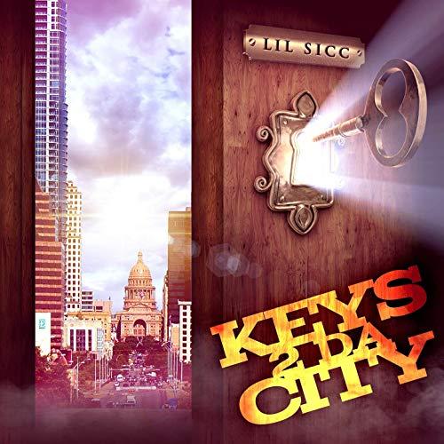 Lil Sicc – Keys 2 Da City