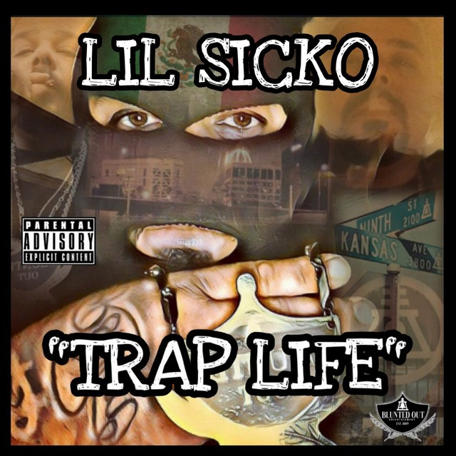 """Lil Sicko – """"Trap Life"""" (Remastered)"""