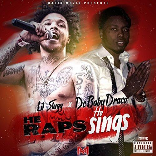 Lil Slugg & DC Baby Draco – He Raps He Sings – EP