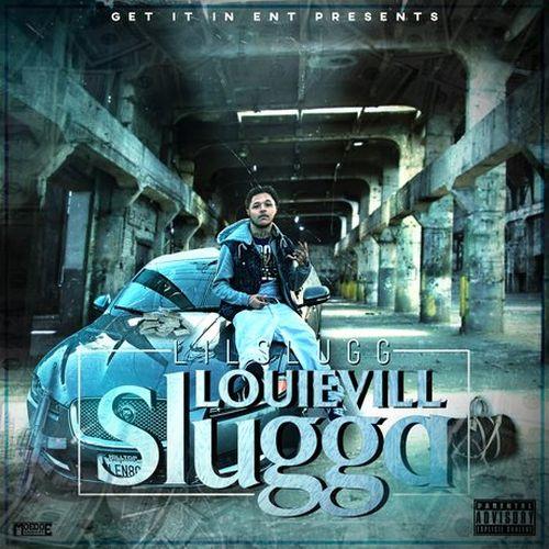 Lil Slugg – Louievill Slugga