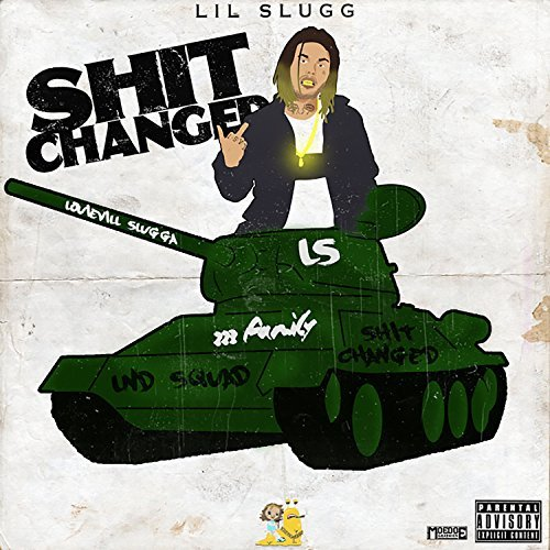 Lil Slugg – Shit Changed