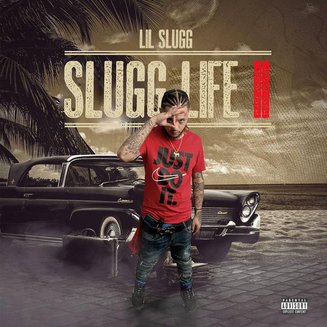 Lil Slugg – Slugg Life II