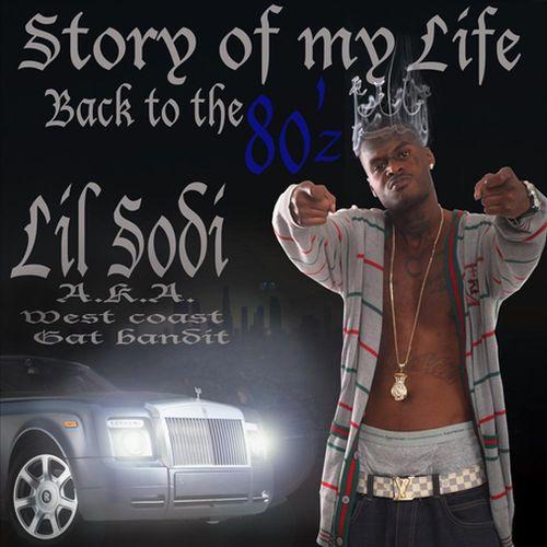 Lil Sodi – Story Of My Life, Back To The 80'z