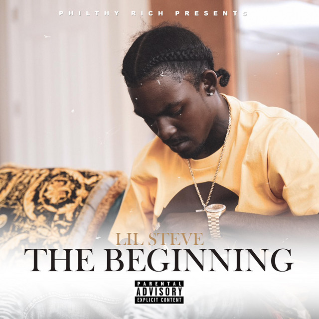 Lil Steve – Philthy Rich Presents: The Beginning