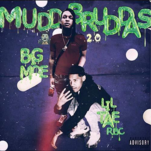Lil Tae RBC & Big Moe – Mudd Bruddas 2.0