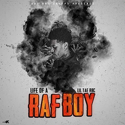 Lil Tae RBC – Life Of A Raf Boy