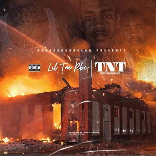 Lil Tae RBC – TNT