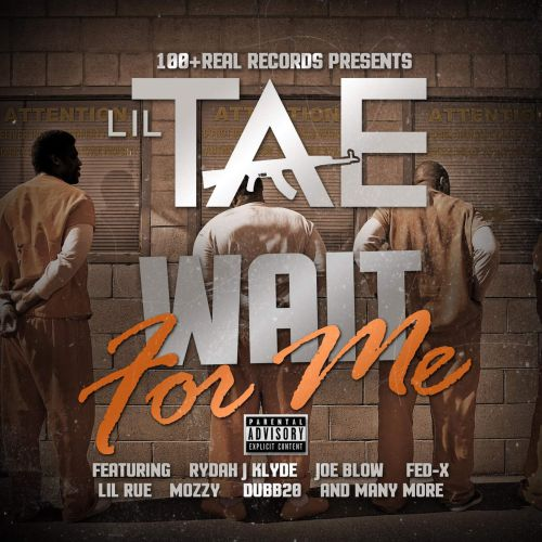 Lil Tae – Wait For Me