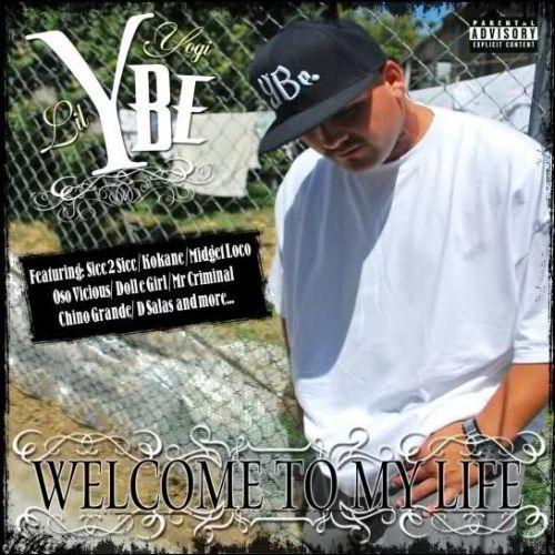 Lil Yogi - Welcome To My Life