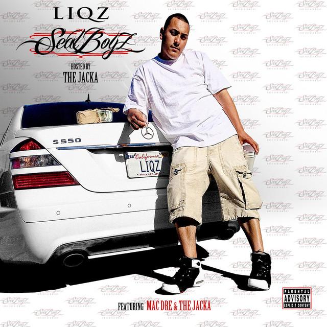 Liqz – Seal Boyz Hosted By The Jacka