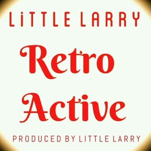 Little Larry - Retro Active