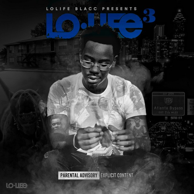 LoLife Blacc – LoLife 3