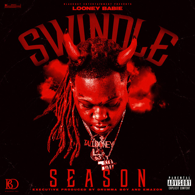 Looney Babie – Swindle Season