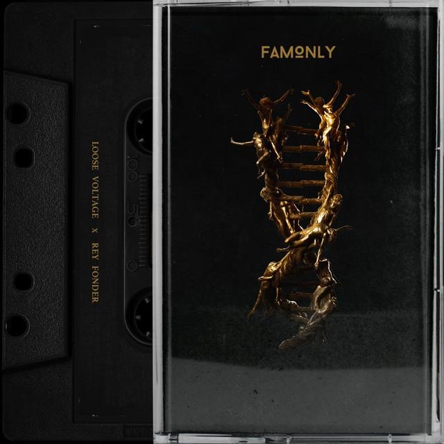 Loose Voltage & Rey Fonder – Famonly
