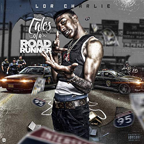 Lor Charlie – Tales Of A Road Runner