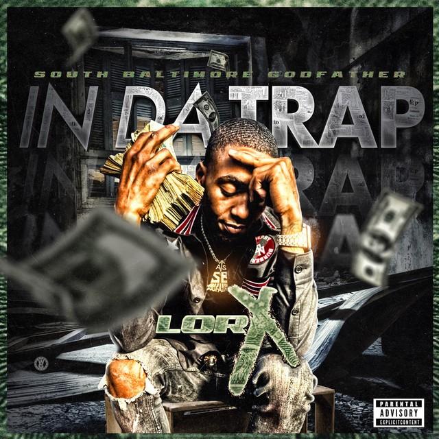 Lor X – In Da Trap