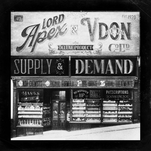 Lord Apex & V Don - Supply & Demand (Deluxe)