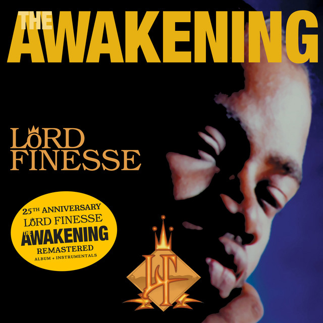 Lord Finesse – The Awakening [25th Anniversary (Remaster)]