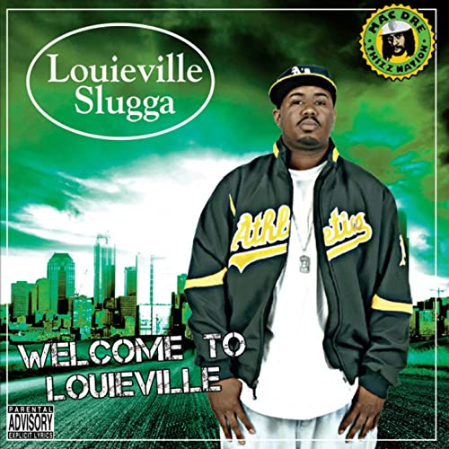 Louieville Slugga - Welcome To Louieville