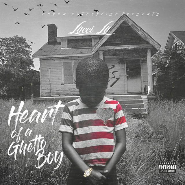 Lucci Lu – Heart Of A Ghetto Boy