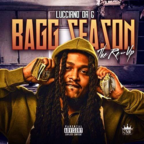 Lucciano Da G – Bagg Season: The Re-Up