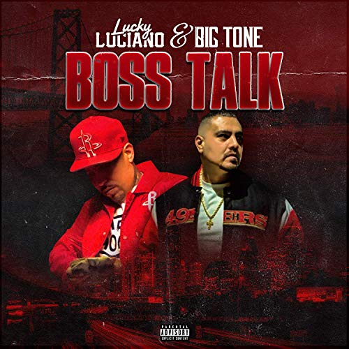 Lucky Luciano & Big Tone – Boss Talk