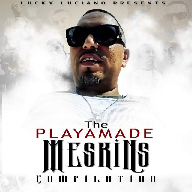 Lucky Luciano – The Playamade Meskins
