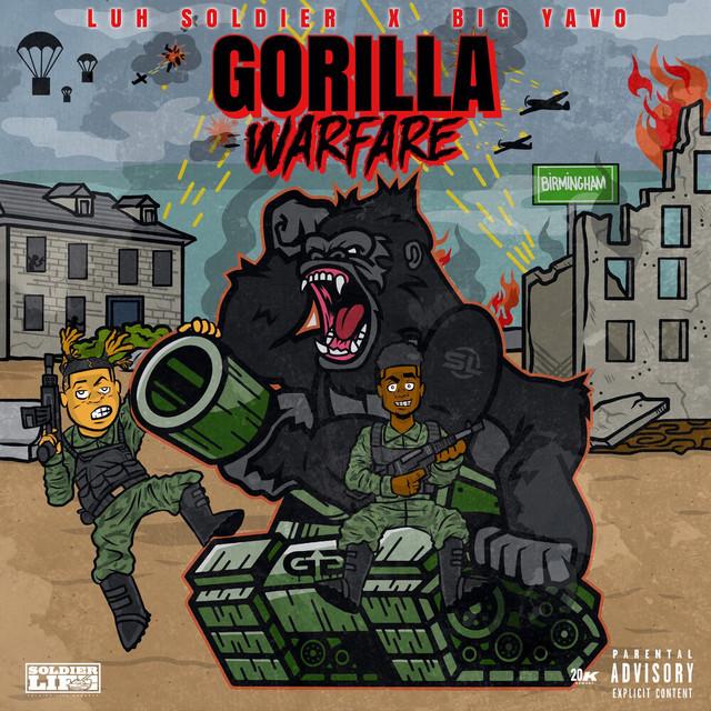 Luh Soldier & Big Yavo – Gorilla Warfare