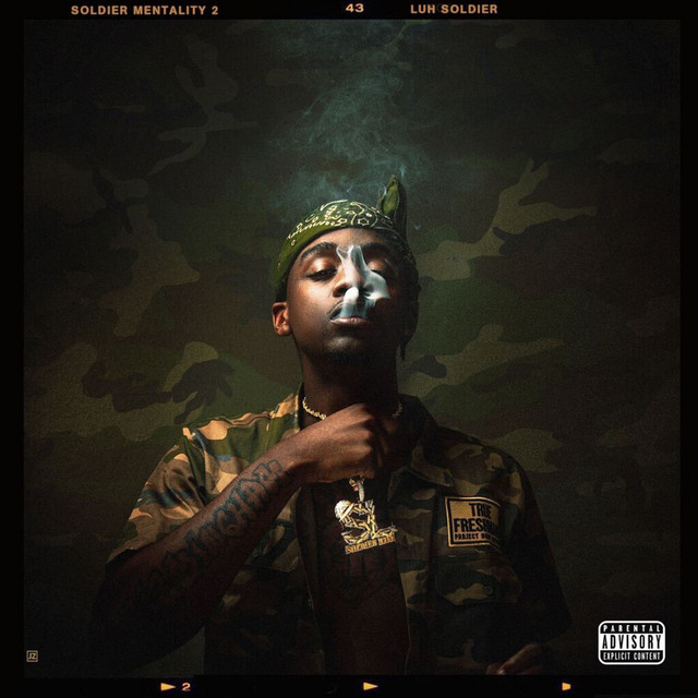 Luh Soldier – Soldier Mentality 2