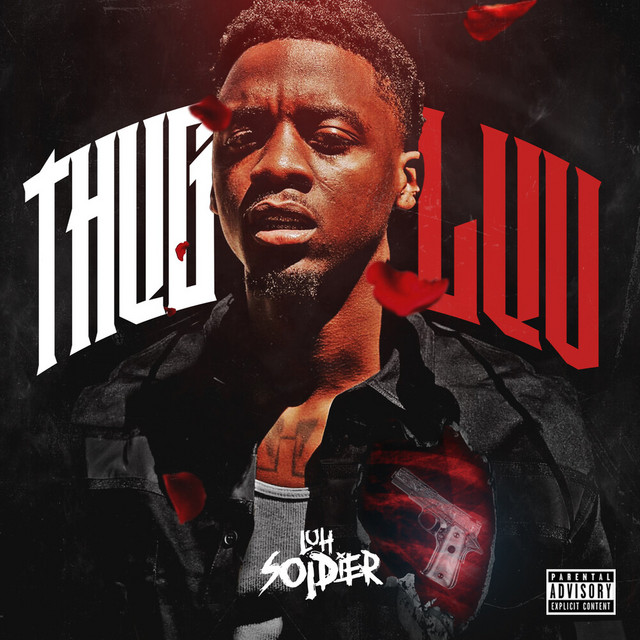 Luh Soldier – Thug Luv