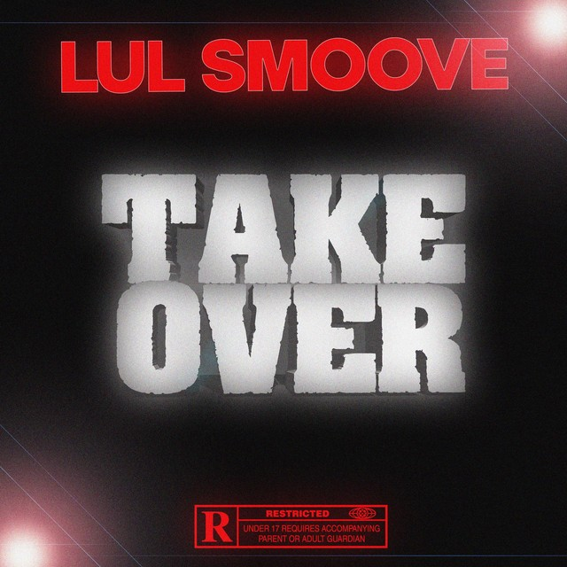 Lul Smoove – Takeover