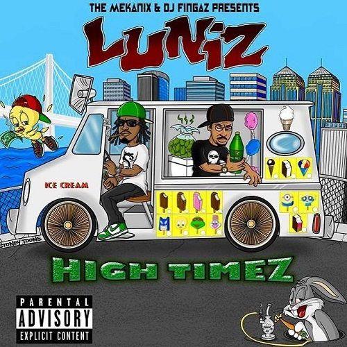 Luniz - High Timez