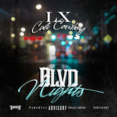 Lxcalicowboy – Blvd Nights