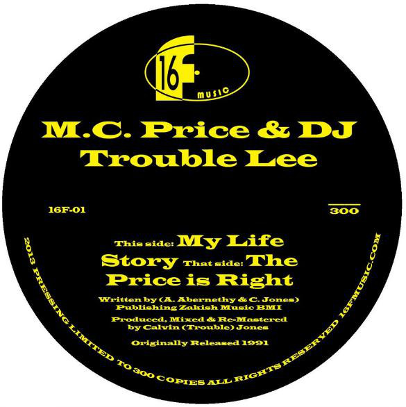 M.C. Price & DJ Trouble Lee – My Life Story / The Price Is Right