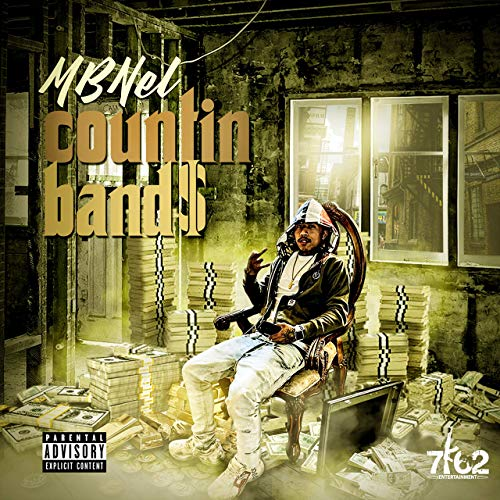 MBNel – Countin' Bands