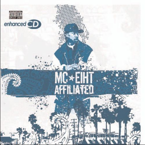 MC Eiht – Affiliated