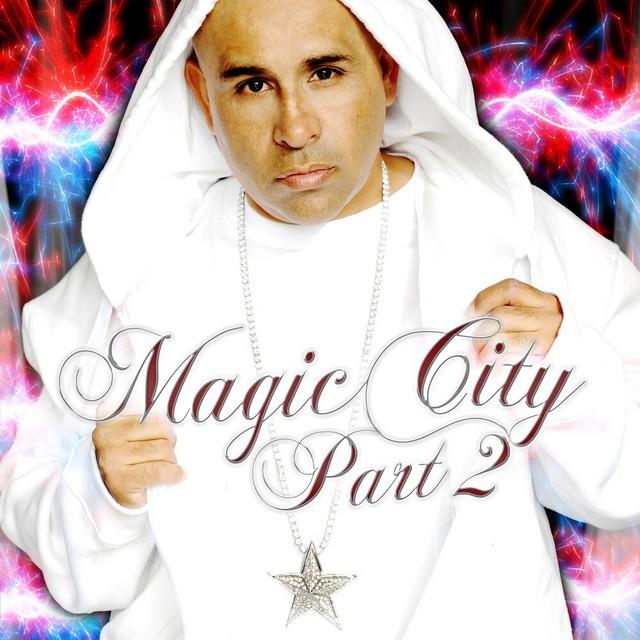 MC Magic - Magic City, Pt. 2