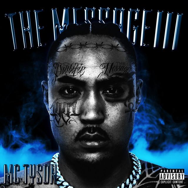 MC Tyson – THE MESSAGE III