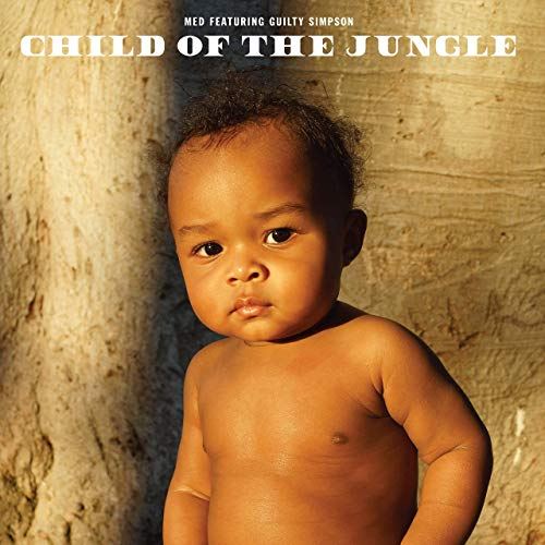 MED & Guilty Simpson – Child Of The Jungle