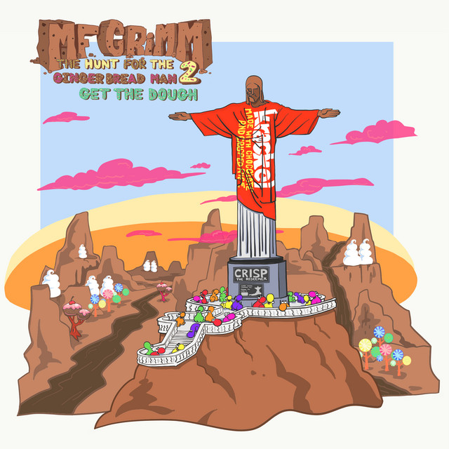 MF Grimm – The Hunt For The Gingerbread Man 2: Get The Dough