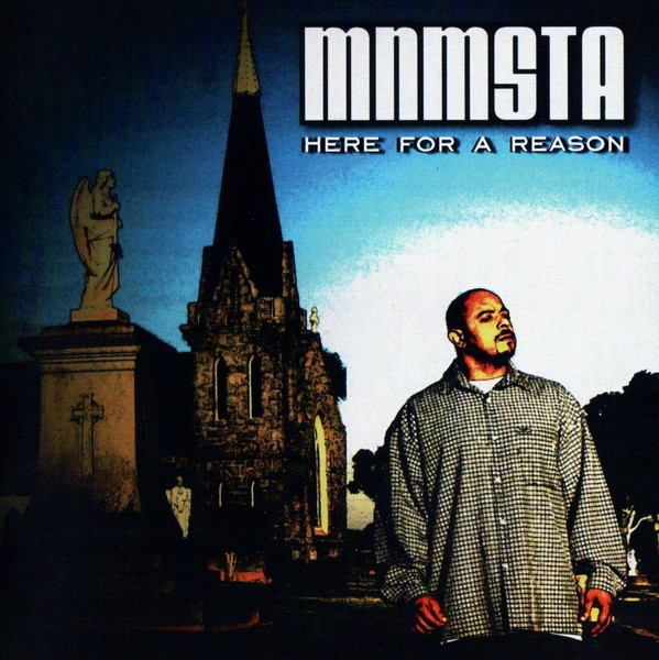 MNMSTA – Here For A Reason